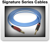Signature Series Cables